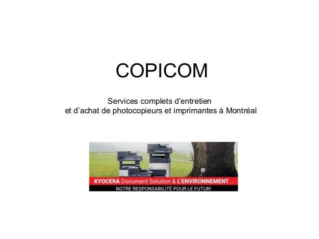 COPICOM Services complets d'entretien et d'achat de photocopieurs et imprimantes à Montréal
