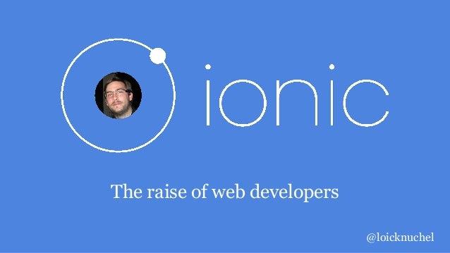 The raise of web developers @loicknuchel