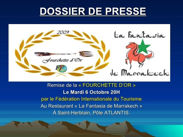 Remise de la  «FOURCHETTE D'OR» Le Mardi 6 Octobre 20H par le Fédération Internationale du Tourisme Au Restaurant «La F...