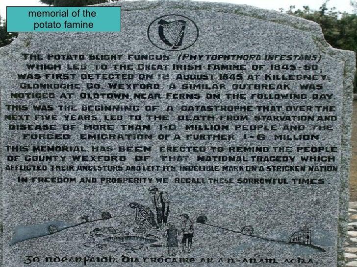 memorial of the  potato famine
