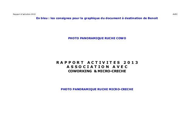 Rapport d'activités 2013 AVEC En bleu : les consignes pour la graphique du document à destination de Benoit PHOTO PANORAMI...