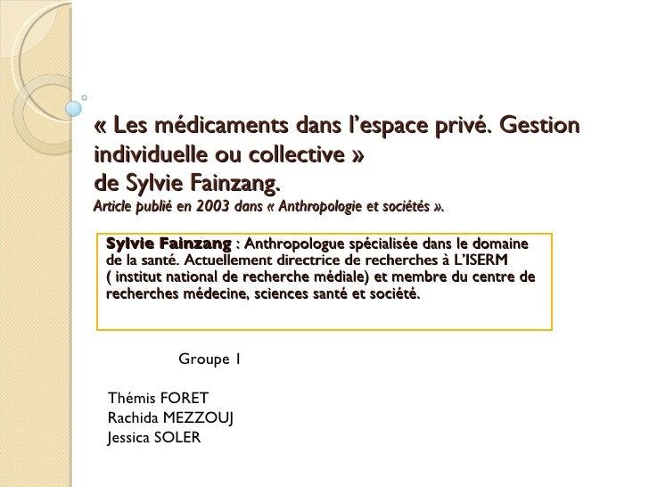 «Les médicaments dans l'espace privé. Gestion individuelle ou collective»  de Sylvie Fainzang. Article publié en 2003 da...