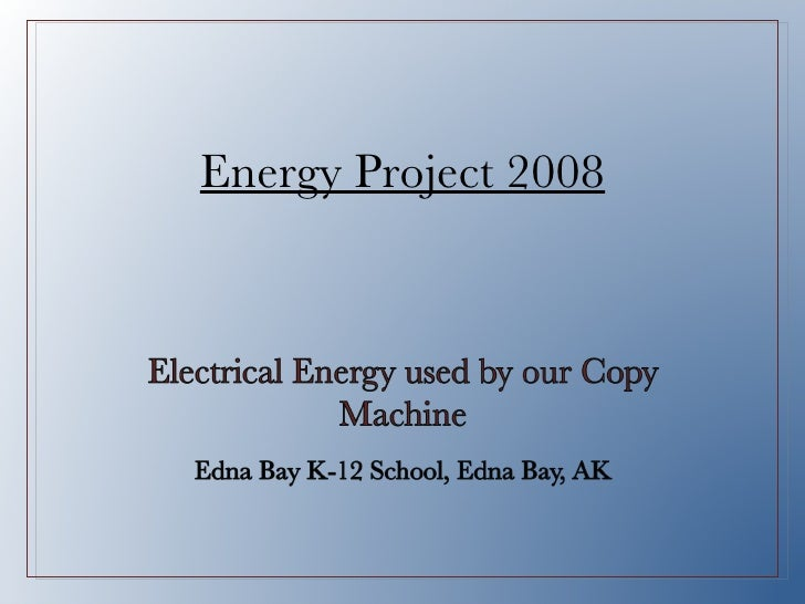 Energy Project 2008