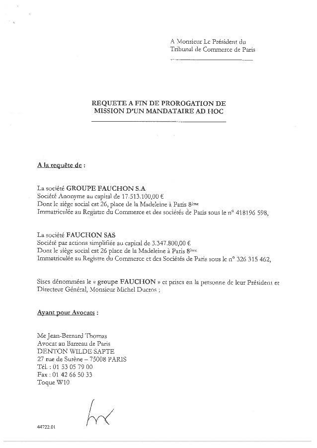 A la requête de: A Monsieur Le Président du Tribunal de Commerce de Paris REQUETE A FIN DE PROROGATION DE MISSION D'IJN MA...