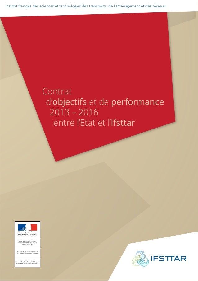 Institut français des sciences et technologies des transports, de l'aménagement et des réseaux  Contrat  d'objectifs et de...