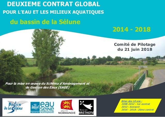 1/94 DEUXIEME CONTRAT GLOBAL POUR L'EAU ET LES MILIEUX AQUATIQUES du bassin de la Sélune 2014 - 2018 Pour la mise en œuvre...