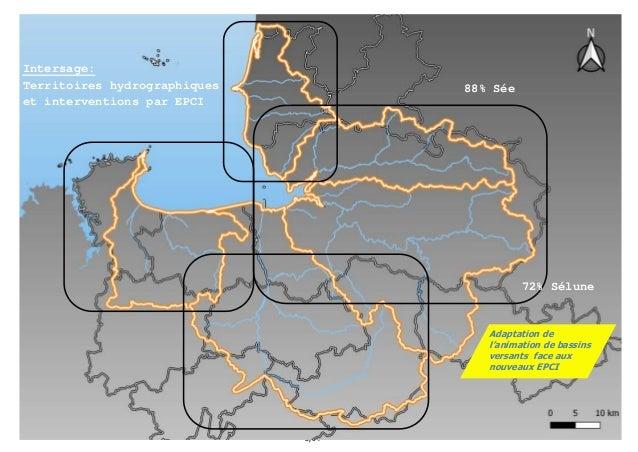3/94 Intersage: Territoires hydrographiques et interventions par EPCI 88% Sée 72% Sélune Adaptation de l'animation de bass...