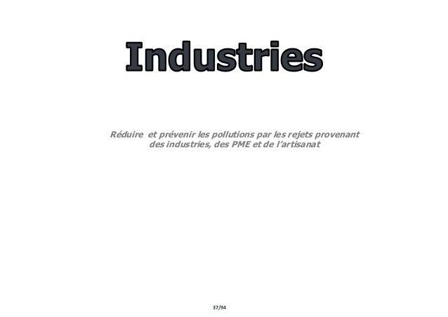 37/94 Réduire et prévenir les pollutions par les rejets provenant des industries, des PME et de l'artisanat