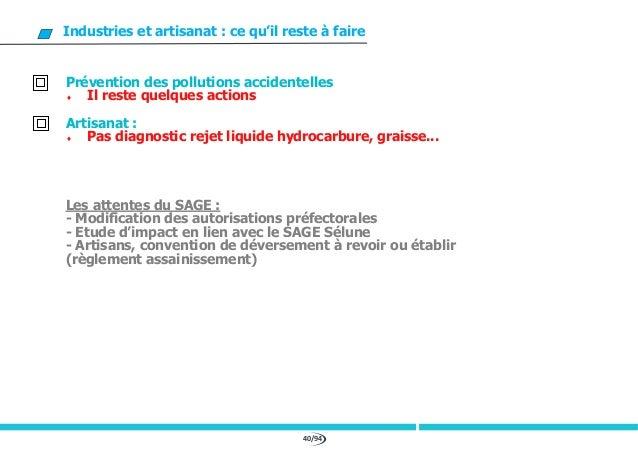 40/94 Industries et artisanat : ce qu'il reste à faire Prévention des pollutions accidentelles  Il reste quelques actions...