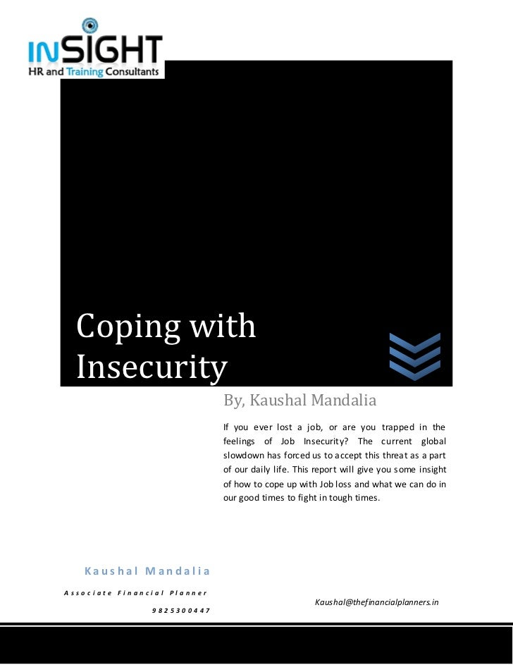 Coping with   Insecurity                                           By, Kaushal Mandalia                                   ...
