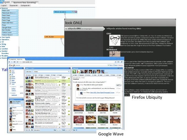 Yahoo! Pipes Firefox Ubiquity Google Wave