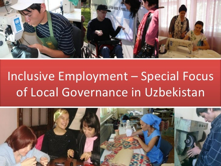 Inclusive Employment – Special Focus of Local Governance in Uzbekistan