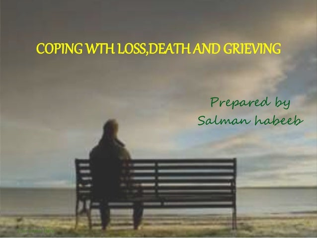 coping wth loss death and grieving