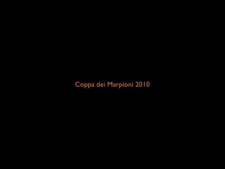 Coppa dei Marpioni 2010