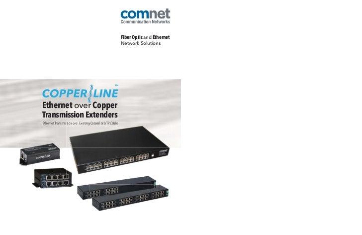 Fiber Optic and Ethernet                                                           Network SolutionsEthernet over CopperTr...