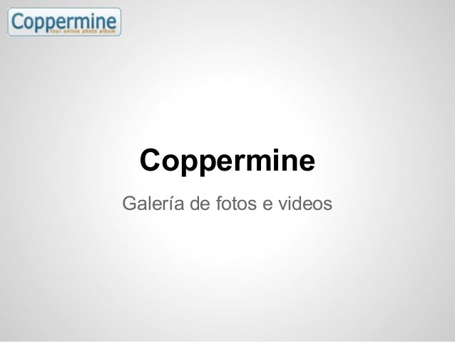 CoppermineGalería de fotos e videos