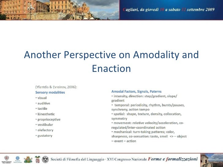 Another Perspective on Amodality and Enaction