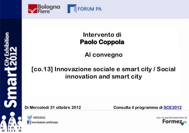 Intervento di                           Paolo Coppola                               Al convegno   [co.13] Innovazione soci...