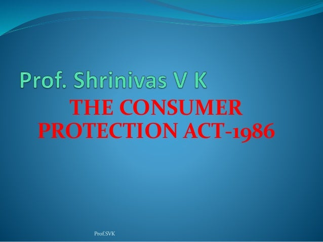 consumer protection act 1986 copra Supreme court decisions on consumer cases landmark supreme court judgments on consumer laws each has been discussed in details: legal of the consumer protection act, 1986 (cpa) (ii) the complainant is not a 'consumer' within section 2(1)(d.