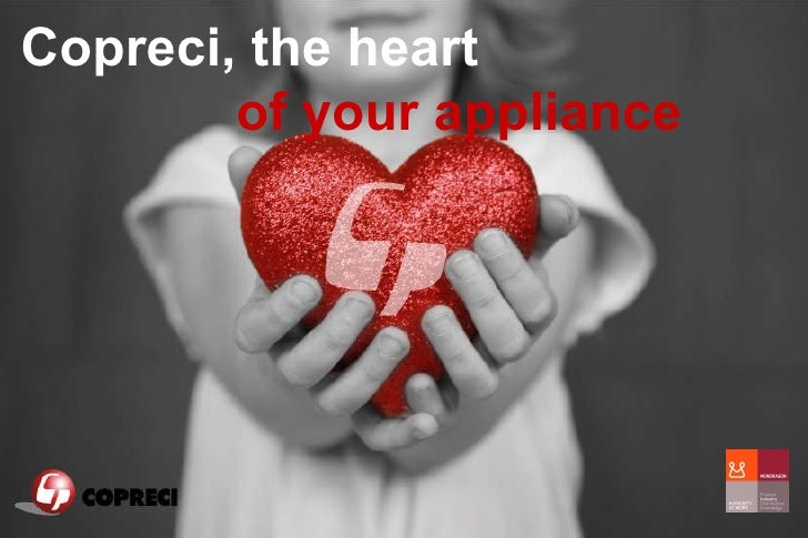 Copreci, the heart  of your appliance
