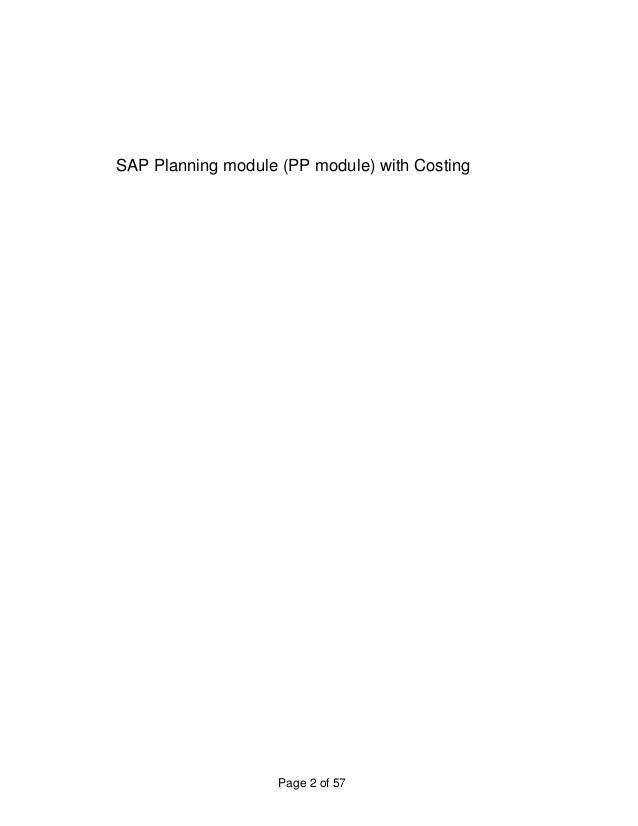 SAP Planning module (PP module) with Costing  Page 2 of 57