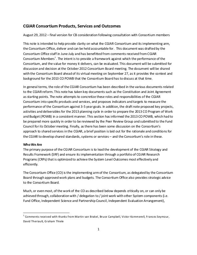 CGIAR Consortium Products, Services and OutcomesAugust 29, 2012 – final version for CB consideration following consultatio...