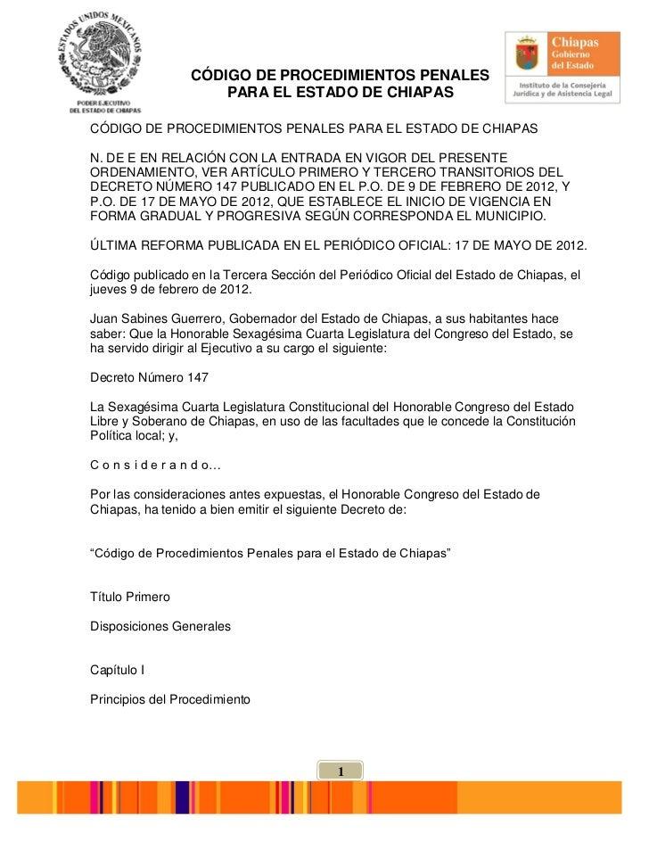 CÓDIGO DE PROCEDIMIENTOS PENALES                      PARA EL ESTADO DE CHIAPASCÓDIGO DE PROCEDIMIENTOS PENALES PARA EL ES...