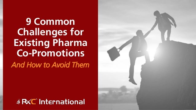 9 Common Challenges for Existing Pharma Co-Promotions And How to Avoid Them