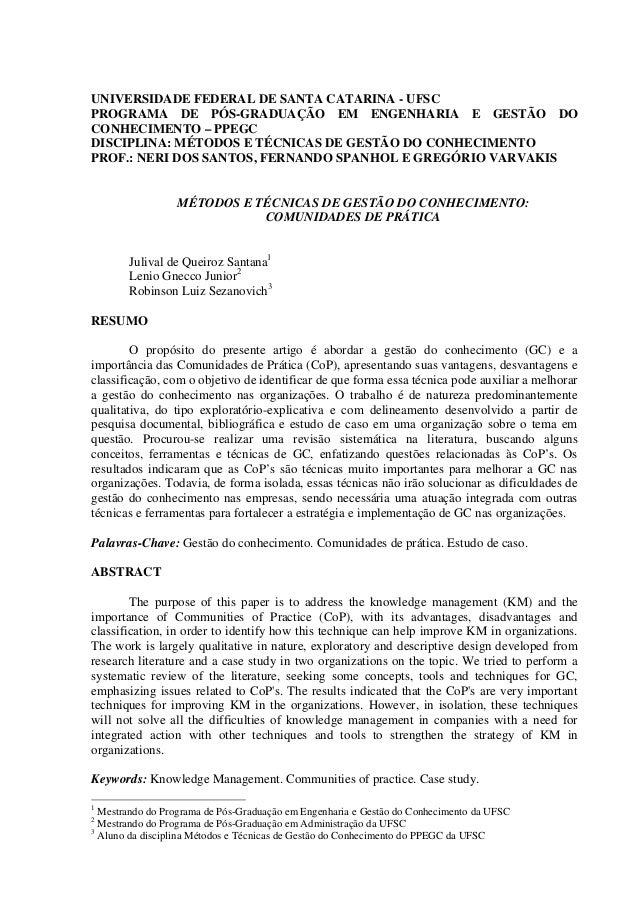 UNIVERSIDADE FEDERAL DE SANTA CATARINA - UFSCPROGRAMA DE PÓS-GRADUAÇÃO EM ENGENHARIA E GESTÃO DOCONHECIMENTO – PPEGCDISCIP...