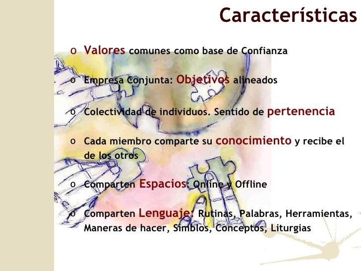 <ul><li>Valores  comunes   como base de Confianza </li></ul><ul><li>Empresa Conjunta:  Objetivos  alineados </li></ul><ul>...