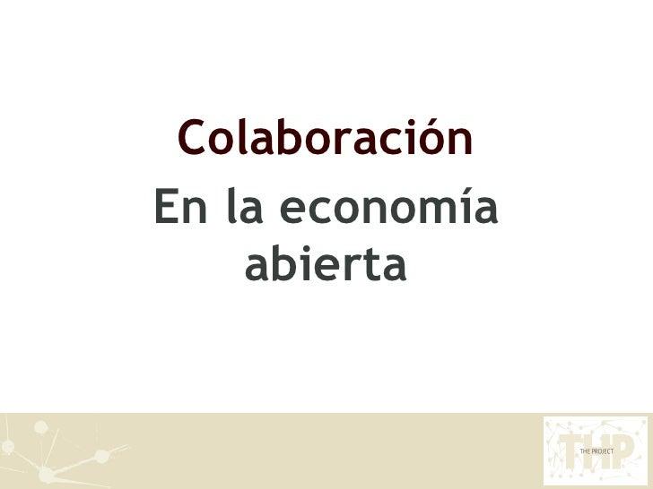 Colaboración En la economía abierta