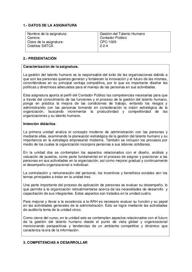 1.- DATOS DE LA ASIGNATURA Nombre de la asignatura: Carrera: Clave de la asignatura: Créditos SATCA Gestión del Talento Hu...