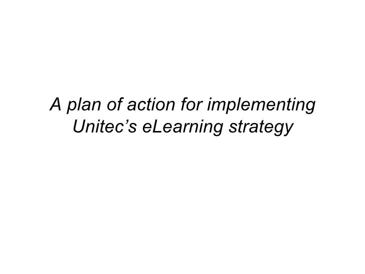 A plan of action for implementing Unitec's eLearning strategy