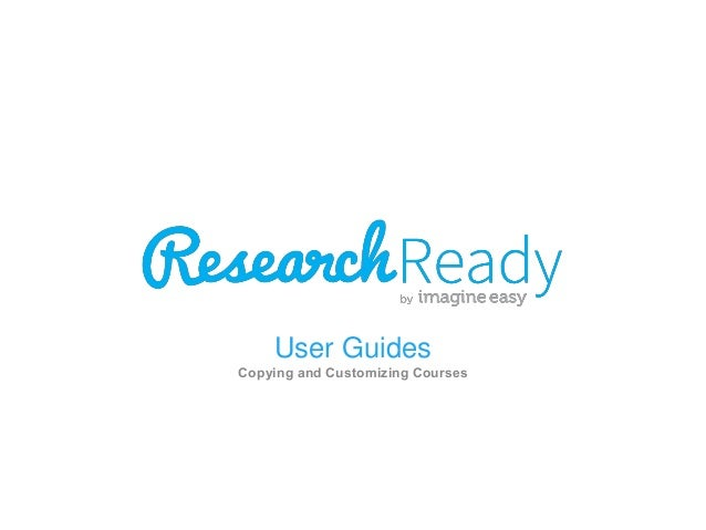 User Guides Copying and Customizing Courses