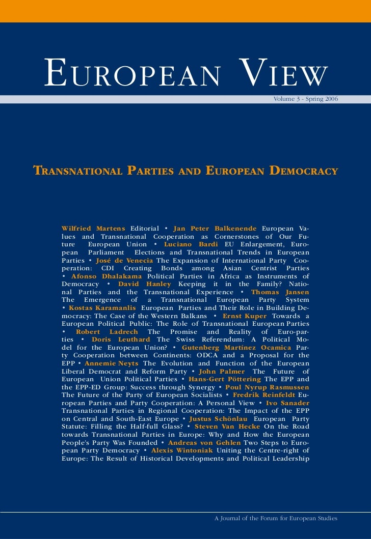 E uropEan V iEw                                                   Volume 3 - Spring 2006TransnaTional ParTies             ...