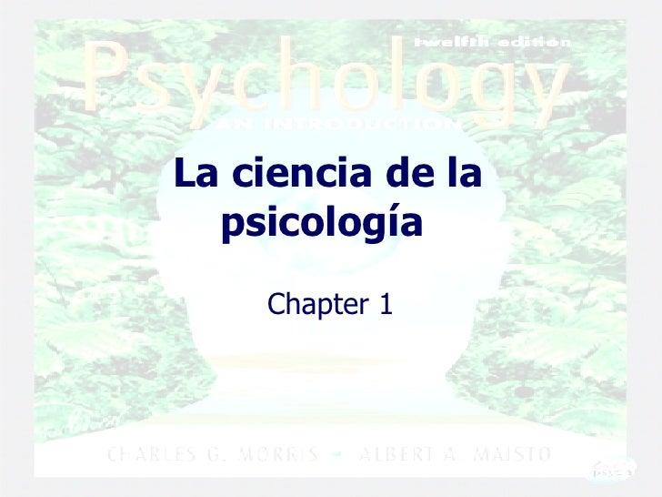 La ciencia de la psicología   Chapter 1
