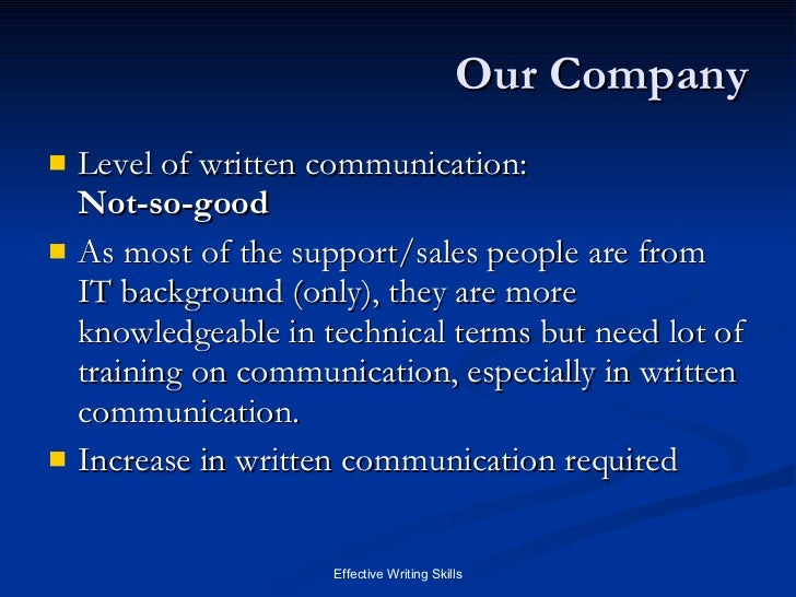 requirement of good written communication skills -both verbal and written communication skills  a good systems analysis should be able to take initiative and do things without being told.