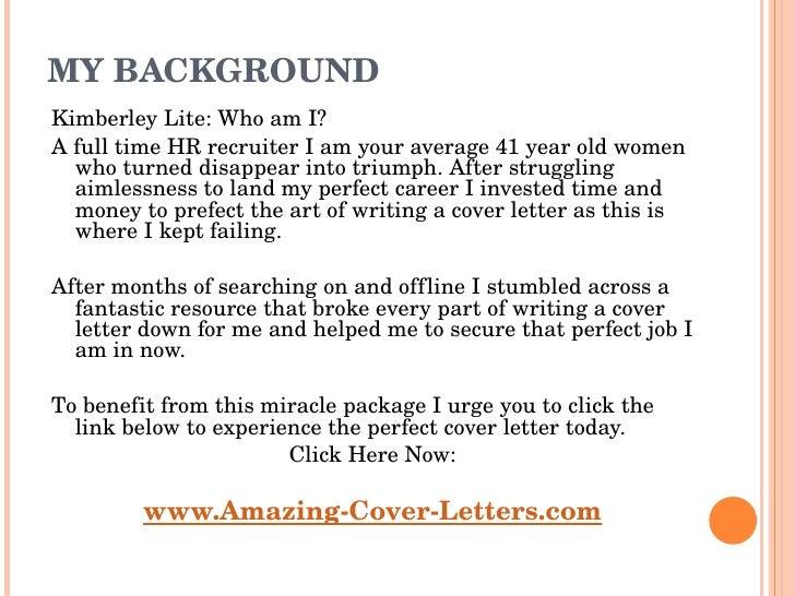 MY BACKGROUND <ul><li>Kimberley Lite: Who am I? </li></ul><ul><li>A full time HR recruiter I am your average 41 year old w...