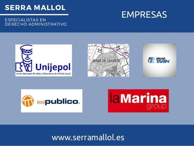 SERRA MALLOL ESPECIALISTAS EN DERECHO ADMINISTRATIVO EMPRESAS www.serramallol.es