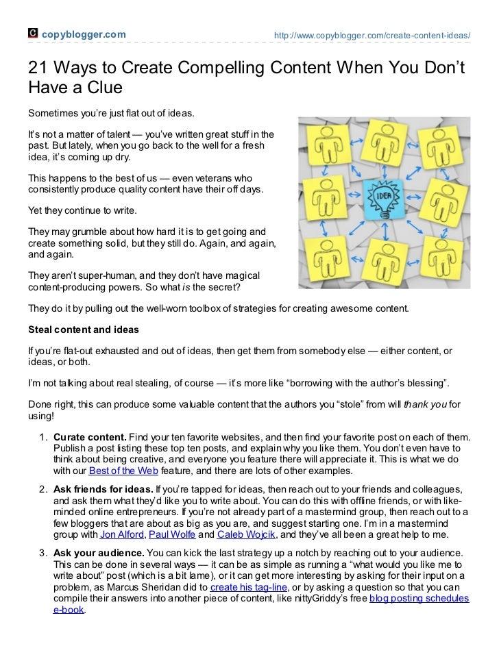 copyblogger.com                                                http://www.copyblogger.com/create-content-ideas/21 Ways to ...
