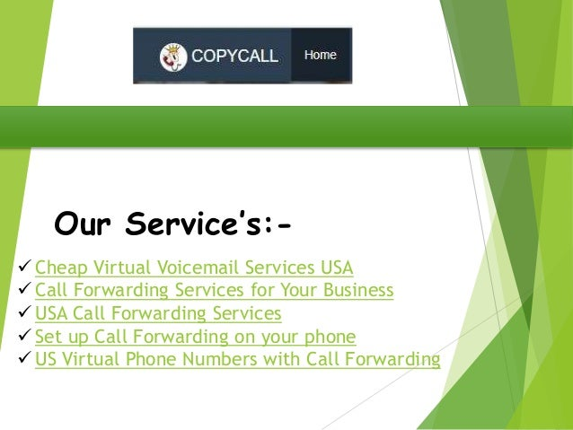 Copycall inexpensive virtual phone number with voicemail or