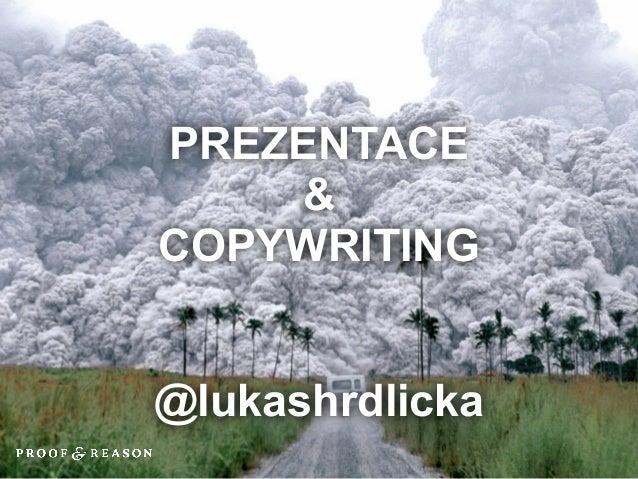 PREZENTACE    &COPYWRITING@lukashrdlicka