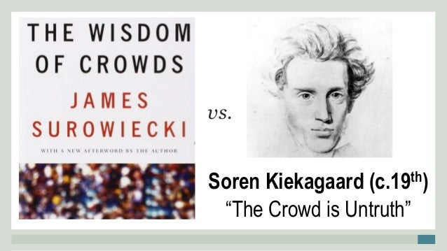 The Crowd is Untruth: a Comparison of Kierkegaard and Girard