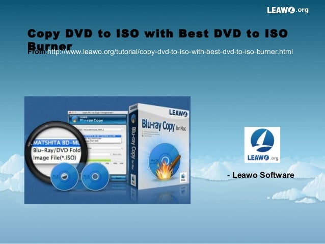 Copy dvd to iso with best dvd to iso burner