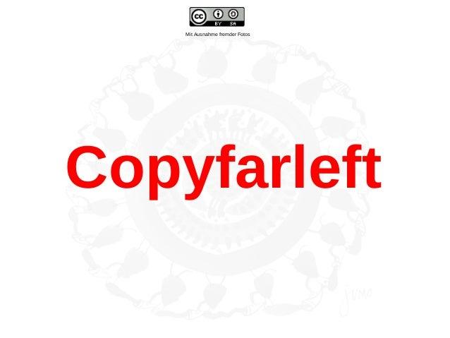 Copyfarleft Mit Ausnahme fremder Fotos