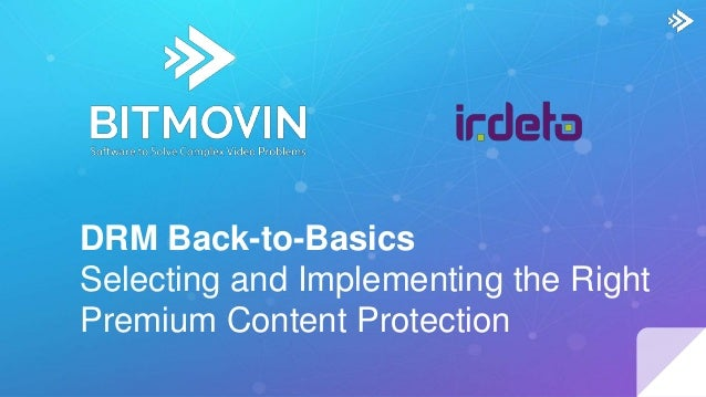 DRM Basics With Irdeto and Bitmovin