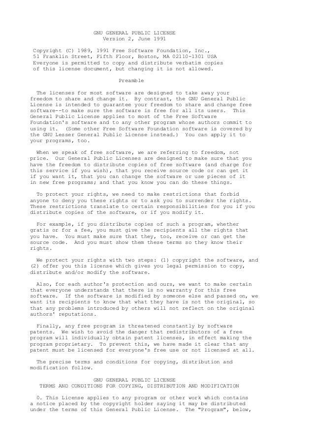 GNU GENERAL PUBLIC LICENSEVersion 2, June 1991Copyright (C) 1989, 1991 Free Software Foundation, Inc.,51 Franklin Street, ...