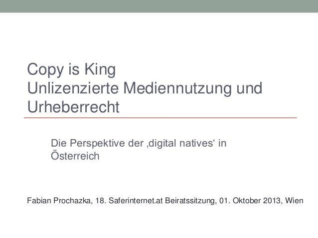 Die Perspektive der 'digital natives' in Österreich Fabian Prochazka, 18. Saferinternet.at Beiratssitzung, 01. Oktober 201...