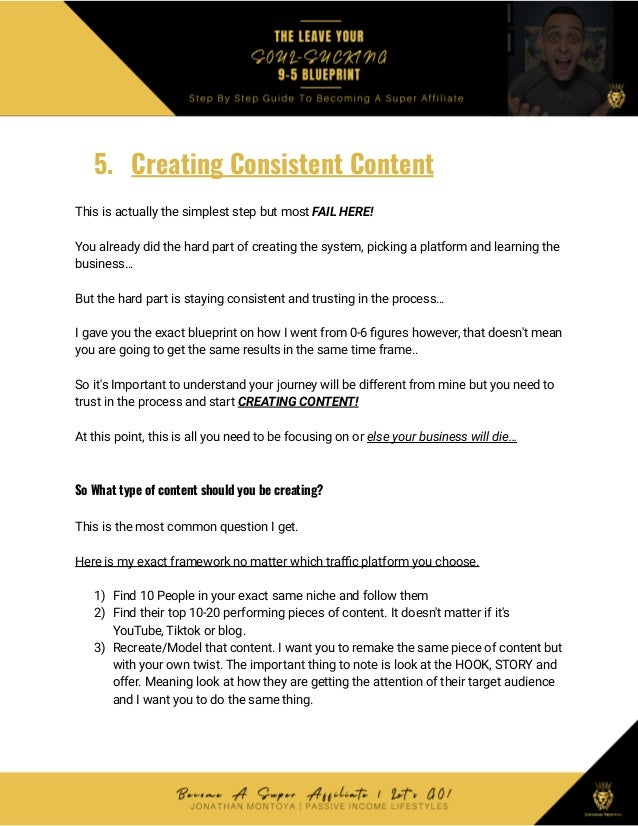 5. Creating Consistent Content This is actually the simplest step but most FAIL HERE! You already did the hard part of cre...
