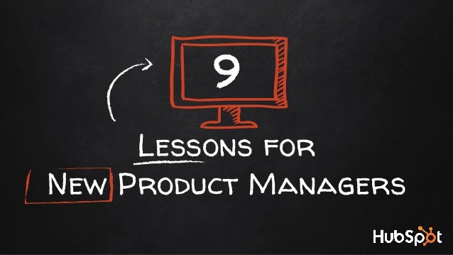 Lessons for New Product Managers 9